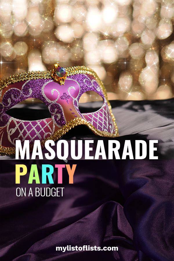 If you love to celebrate New Years Eve, one the most fun ways to do it is with a masquerade ball. But, as you might be aware, they can get pricey with the fancy decorations and such. Don't let this make you shy away from the idea. We have some fantastic ways to make this party happen and do it on a budget. From decorations, food, games, invites and more, you are guaranteed to pull this off. #masqueradepartyideas #nyemasquearadeparty #partyonabudget