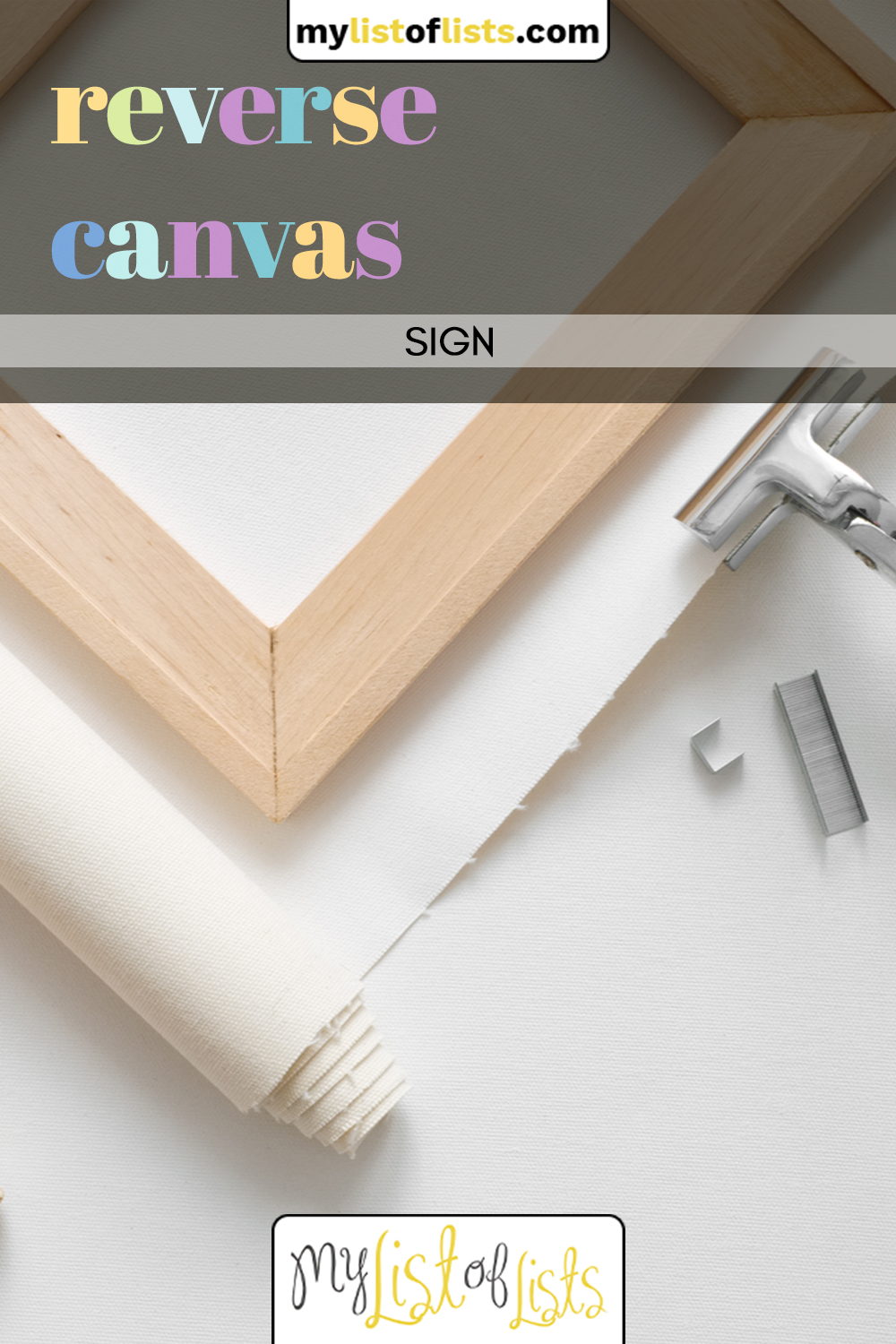 Looking to update the wall decor of your home? Check out this reverse canvas sign trick that you can recreate in your own home for less than 30 minutes and $10. #diy #homedecor #mylistoflistsblog