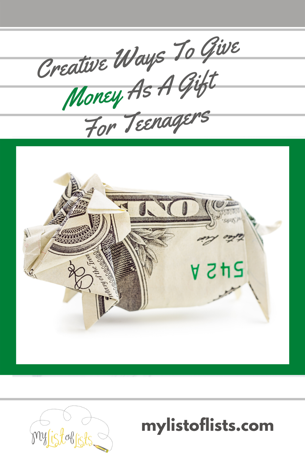Teenagers are always wanting money. Mine never stopped asking. So, I wanted to make their day with these creative ways to give money as a gift. It worked. Especially the gift for prom. Read the post for ideas for teenagers, holidays, and more. #mylistoflistsblog #giftgivingideas #moneygifts