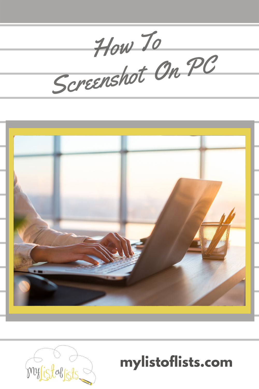 Need to take a screenshot on a PC but don't have a clue how to do it? No worries. My list of lists can help. Read the post to learn how. #pcscreenshot #tipsandtricks #mylistoflistsblog
