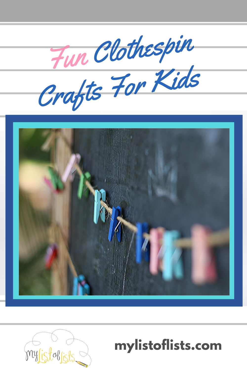 Want a fun project for the kids? You can even join them. Learn how easy and fun it is to make clothespin crafts for kids. Not to mention they are incredibly cheap. Some paint, paper, glue, the kids and you and you will be ready to begin. But first read the post for some easy ideas. #kidscrafts #kidsideas #activitiiesforkids #mylistofllistsblog