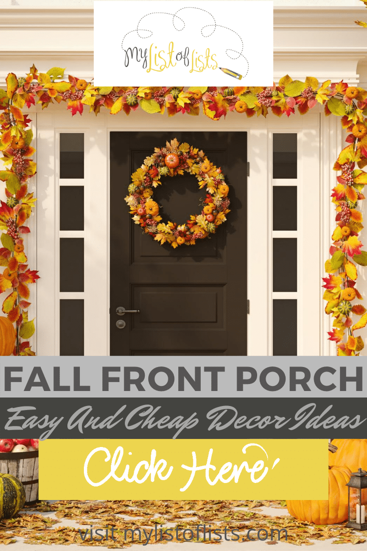 Fall is so nice. The temperatures have cooled off, the kids are back in school and the front porch looks like a million bucks. And these fun front porch decorating ideas won't cost you anywhere near that much. In fact, you'll be surprised how cheap they are! #mylistoflistsblog #fall #frontpoorch