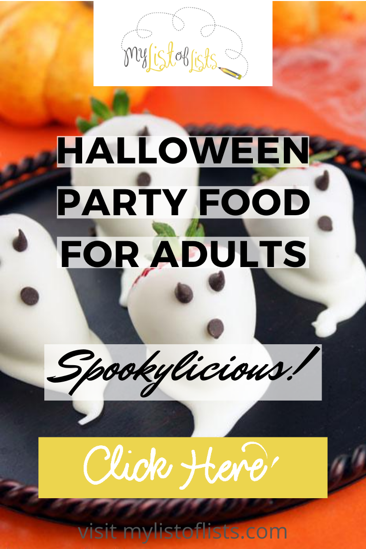 Being an adult doesn't mean you have to forget about celebrating Halloween. Halloween parties for adults should be full of Halloween party food that is spooky, but delicious. Get creative with these ghoulish ideas and have fun no matter how old you are. #partyplanning #halloweenfoods #halloweendecorations #halloweenparty #mylistoflistsblog