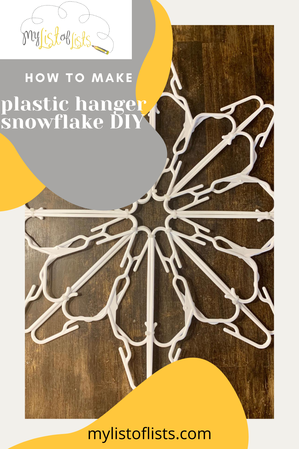 Looking for a fun project to indulge in this holiday season? Why not make your own snowflakes out of plastic hangers and zip ties from the Dollar Store? You might be amazed at how easy this DIY project is. #mylistoflistsblog #holidaycrafts #DIY #christmascrafts #christmasdecorDIY