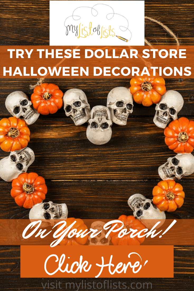 Halloween decorations from the dollar store are the best. They are cheap, and can be used for so many things. Mylistoflists.com has ideas for you to decorate your home both indoors and outdoors. Sign up for the weekly email list for free ideas like this and others. #halloweendecorations #dollarstore #holidaydecor #mylistoflistsblog
