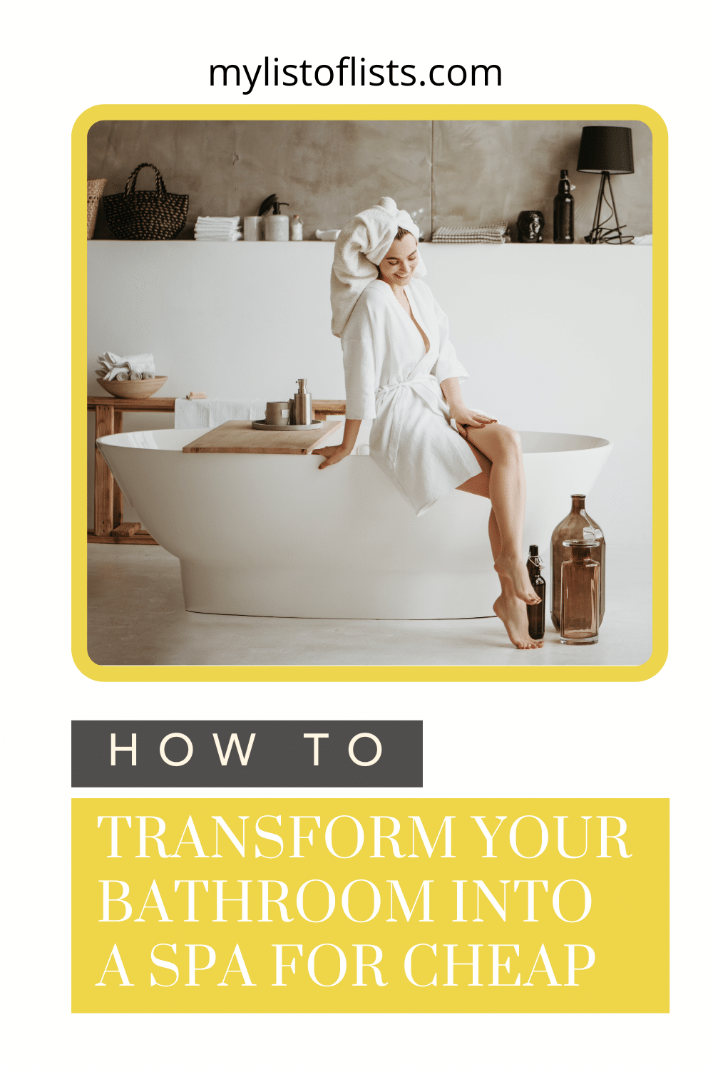 Mylistoflists.com is chock full of creative and practical ideas to make your everyday life easier. Don't waste any money at the spa when you can turn your own bathroom into a spa with these affordable ideas!
